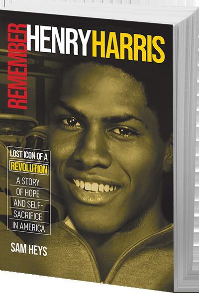 Remember Henry Harris by Sam Heys